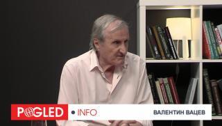Валентин Вацев: Триморието е антируски, антигермански и антифренски проект